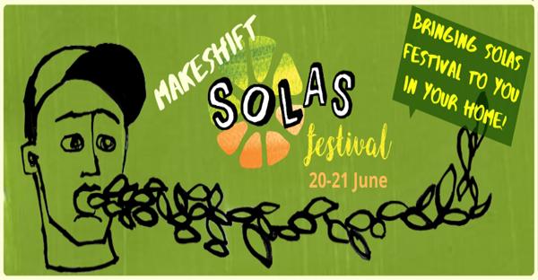 Makeshift Solas Festival poster 20-21 June 2020